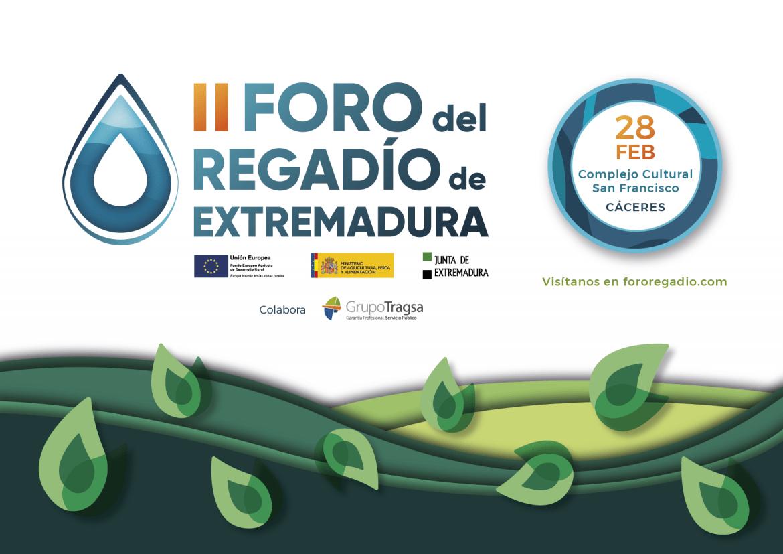 El II Foro del Regadío de Extremadura se celebrará el 28 de febrero en Cáceres