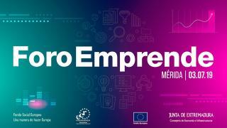 Foro Emprende 2019, cita anual de emprendedores y empresas de Extremadura con la inspiración