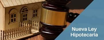 La nueva ley hipotecaria ya está aquí