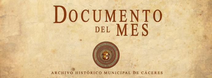 Se presenta una nueva edición de los 'Documentos del Mes' para conocer la historia de Cáceres