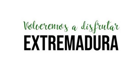 En marcha la campaña 'Volveremos a disfrutar Extremadura' para promocionar el destino turístico regional